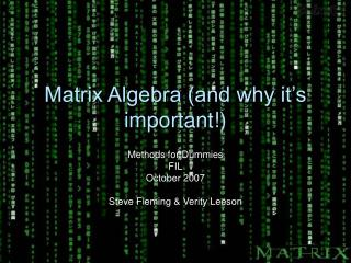 Matrix Algebra and why it s important