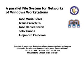 A parallel File System for Networks of Windows Workstations