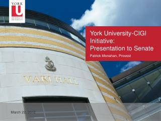 York University-CIGI Initiative:  Presentation to Senate
