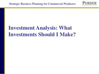 Investment Analysis: What Investments Should I Make