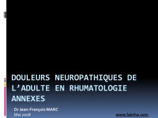 Douleurs  Neuropathiques  de l'adulte en Rhumatologie ANNEXES