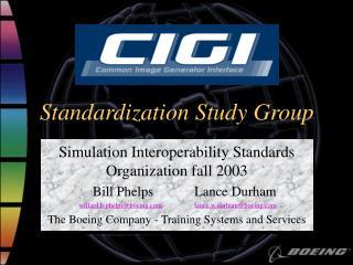 Standardization Study Group