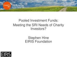 Pooled Investment Funds: Meeting the SRI Needs of Charity Investors?
