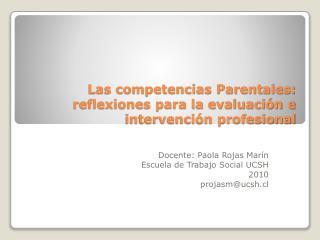 Las competencias Parentales: reflexiones para la evaluación e intervención profesional