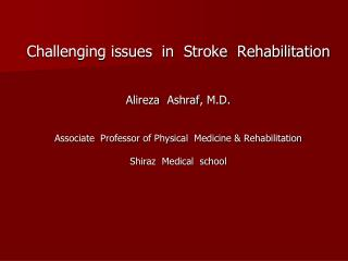 Challenging issues in Stroke Rehabilitation