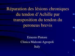 R paration des l sions chroniques du tendon d Achille par transposition du tendon du peroneus brevis