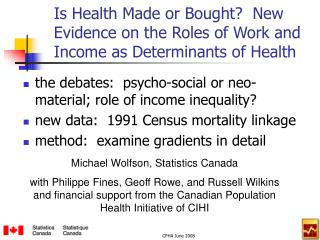 Is Health Made or Bought?  New Evidence on the Roles of Work and Income as Determinants of Health
