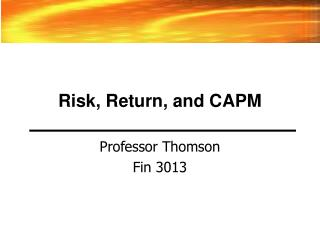Risk, Return, and CAPM