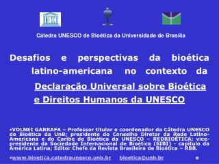 Desafios e perspectivas da bioética latino-americana    no   contexto   da