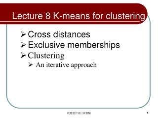 Lecture 8 K-means for clustering