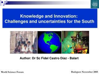 Author: Dr Sc Fidel Castro Díaz - Balart