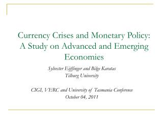 Currency Crises and Monetary Policy: A Study on Advanced and Emerging Economies
