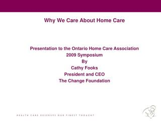 Why We Care About Home Care