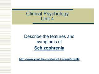 Clinical Psychology  Unit 4