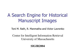 A Search Engine for Historical Manuscript Images