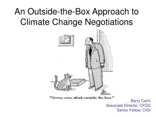 An Outside-the-Box Approach to Climate Change Negotiations