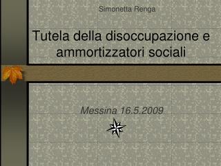 Tutela della disoccupazione e ammortizzatori sociali