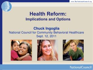 Health Reform: Implications and Options