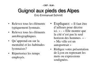 - CIEF - SLM -  Guignol aux pieds des Alpes Eric-Emmanuel Schmitt