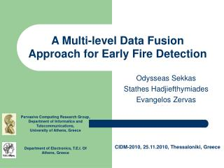 A Multi-level Data Fusion Approach for Early Fire Detection