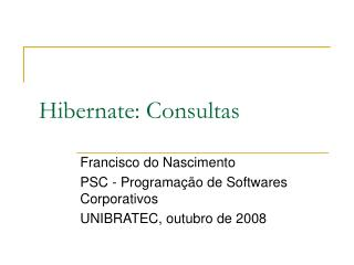 Hibernate: Consultas