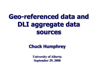 Geo-referenced data and DLI aggregate data sources
