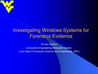 Investigating Windows Systems for Forensics Evidence