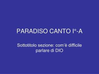 PARADISO CANTO I°-A