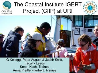 The Coastal Institute IGERT Project (CIIP) at URI