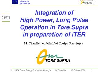Integration of  High Power, Long Pulse Operation in Tore Supra  in preparation of ITER