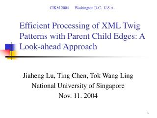 Efficient Processing of XML Twig Patterns with Parent Child Edges: A  Look-ahead Approach