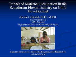 Impact of Maternal Occupation in the Ecuadorian Flower Industry on Child Development