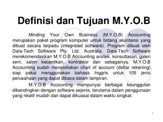 Definisi dan Tujuan M.Y.O.B