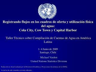 Michael Vardon United Nations Statistics Division