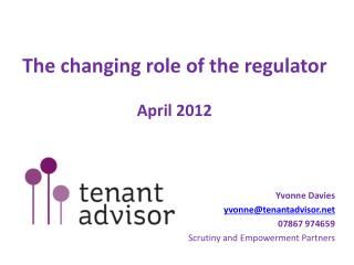 The changing role of the regulator April 2012