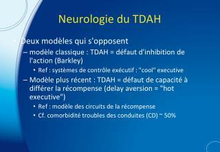 Neurologie du TDAH