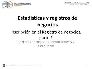 Inscripción en el Registro de negocios, parte 2