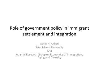 Role of government policy in immigrant  settlement and integration