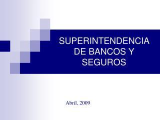 SUPERINTENDENCIA DE BANCOS Y SEGUROS