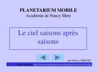PLANETARIUM MOBILE Académie de Nancy Metz