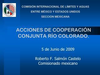 ACCIONES DE COOPERACIÓN CONJUNTA RÍO COLORADO.