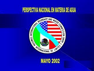 PERSPECTIVA NACIONAL EN MATERIA DE AGUA