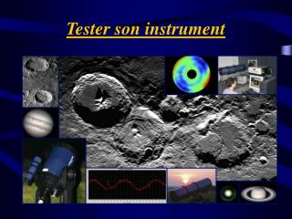 Tester son instrument
