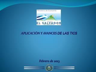APLICACIÓN Y AVANCES  DE LAS TICS