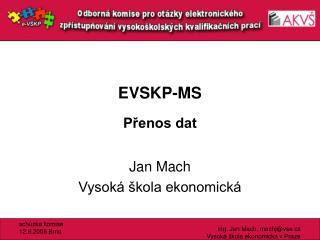 EVSKP-MS
