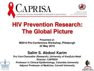 HIV Prevention Research:  The Global Picture