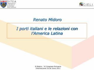 I porti italiani e le relazioni con l'America Latina