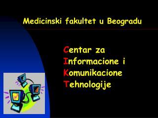 Medicinski fakultet u Beogradu