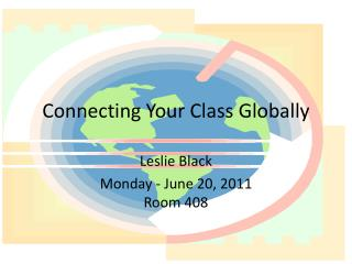 Connecting Your Class Globally