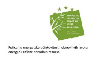 Poticanje energetske učinkovitosti, obnovljivih izvora energije i zaštite prirodnih resursa